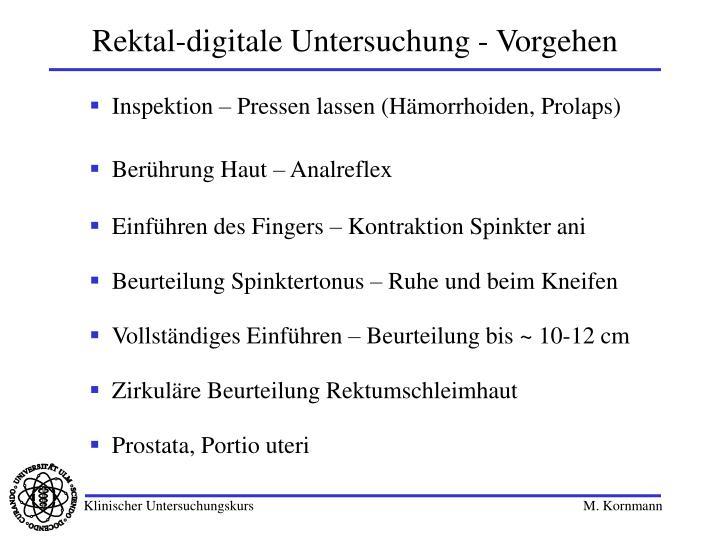 Rektal-digitale Untersuchung - Vorgehen