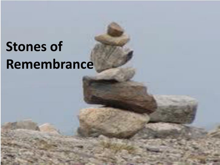 stones of remembrance n.