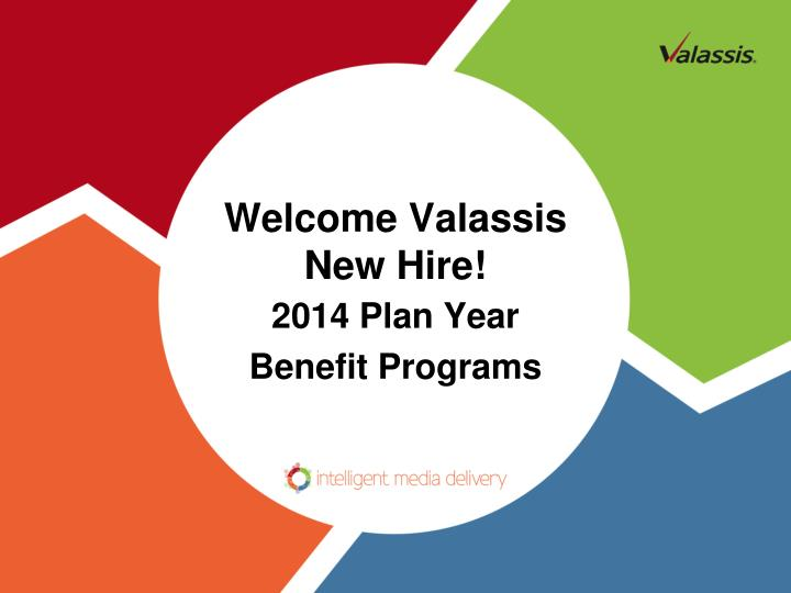 welcome valassis new hire n.