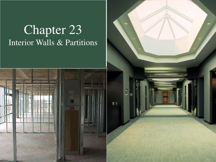 Ppt Chapter 23 Interior Walls Partitions Powerpoint Presentation Id 5674795