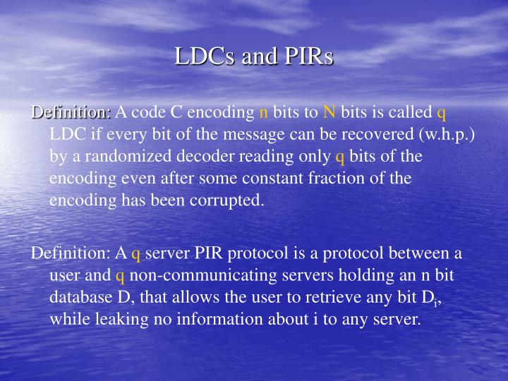 Ldcs and pirs