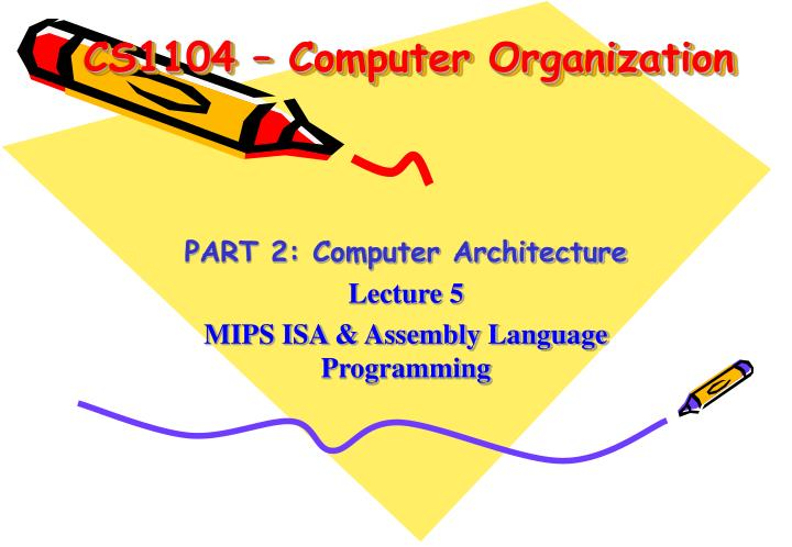 Ppt Cs1104 Computer Organization Powerpoint Presentation Free Download Id 5675105