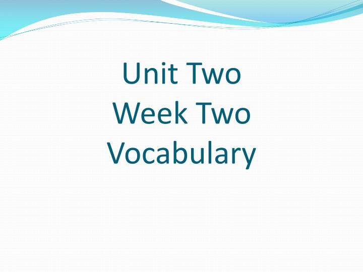 unit two week two vocabulary n.