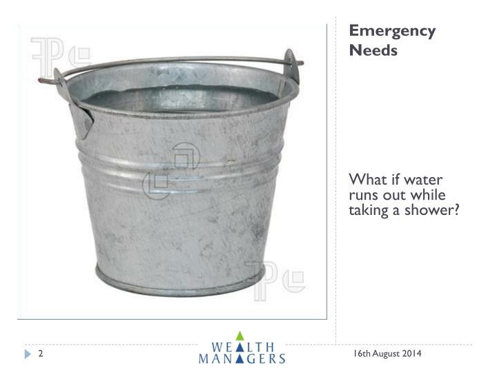Emergency needs