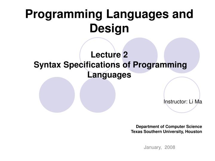 programming languages and design lecture 2 syntax specifications of programming languages n.