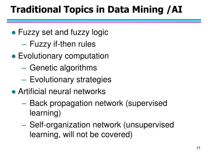 Traditional Topics in Data Mining /AI