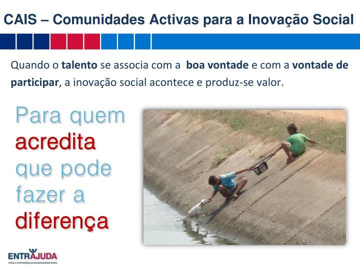 CAIS – Comunidades Activas para a Inovação Social