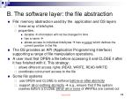 b the software layer the file abstraction