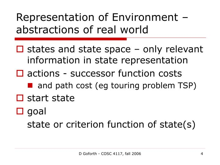 Representation of Environment – abstractions of real world
