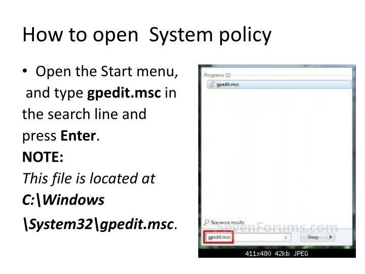 How to open  System policy