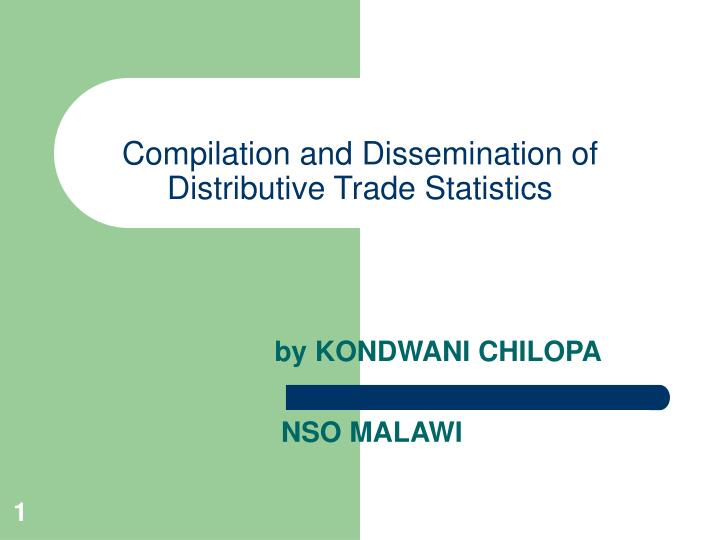 compilation and dissemination of distributive trade statistics n.
