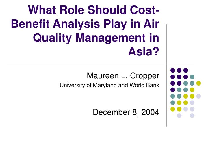 What role should cost benefit analysis play in air quality management in asia