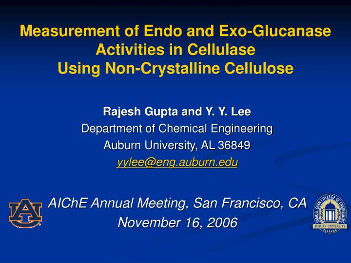 PPT - Measurement of Endo and Exo-Glucanase Activities in