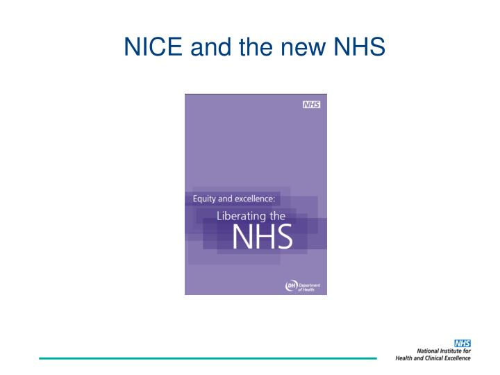 Nice and the new nhs