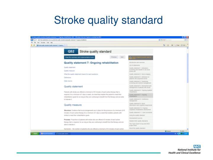 Stroke quality standard