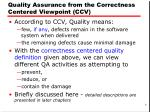 quality assurance from the correctness centered viewpoint ccv