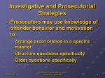 investigative and prosecutorial strategies2