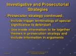 investigative and prosecutorial strategies3