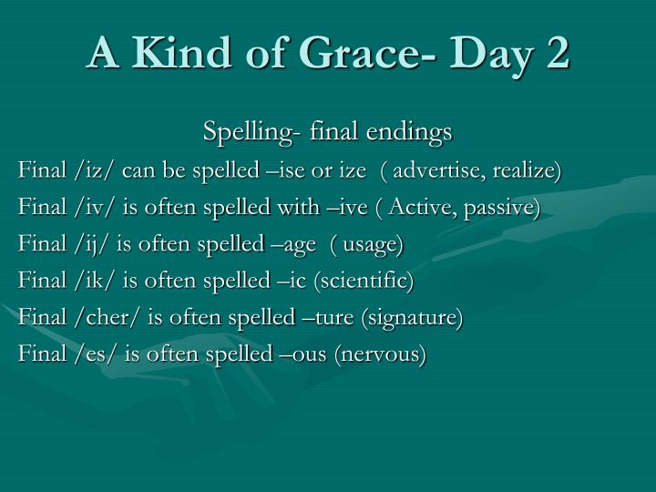A Kind of Grace- Day 2