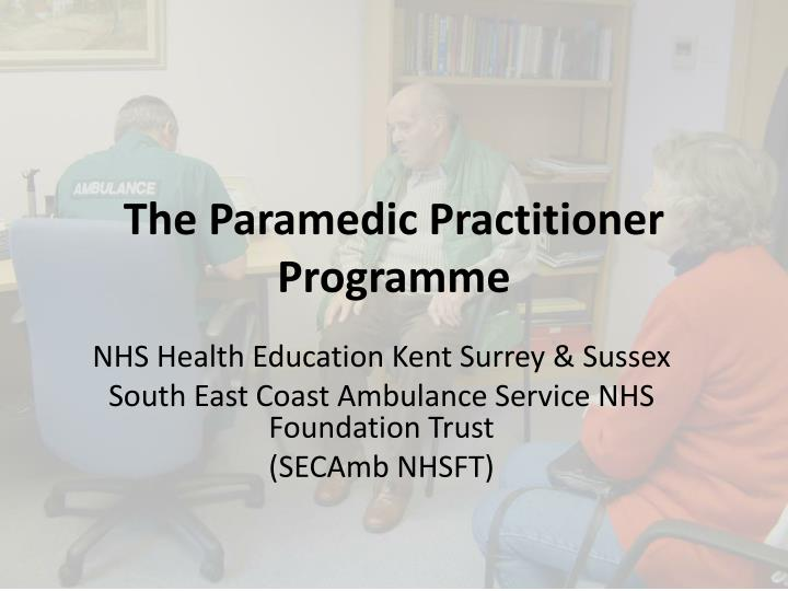 the paramedic practitioner programme n.