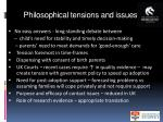 philosophical tensions and issues