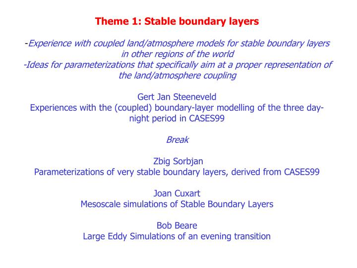 Theme 1: Stable boundary layers