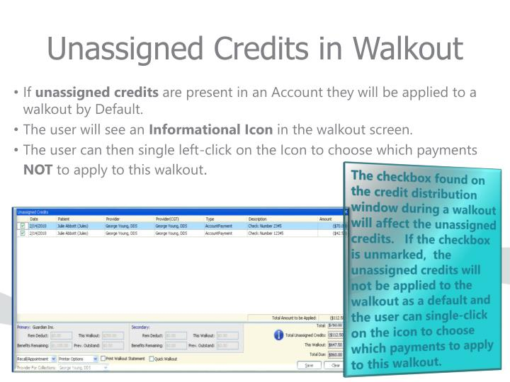 Unassigned Credits in Walkout