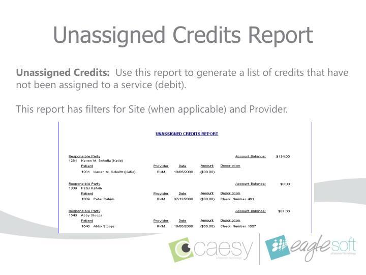 Unassigned Credits Report