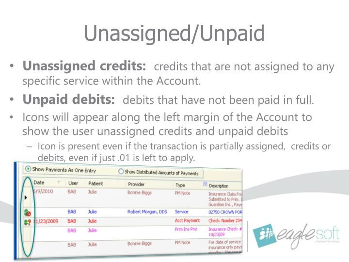 Unassigned unpaid