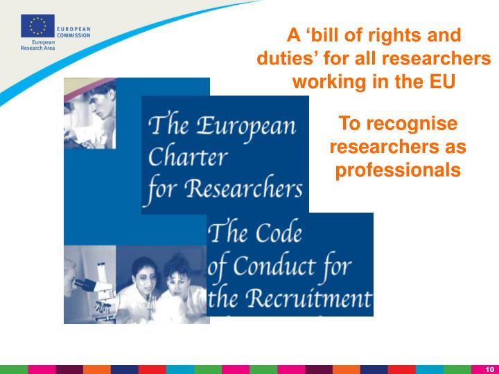 A 'bill of rights and duties' for all researchers working in the EU