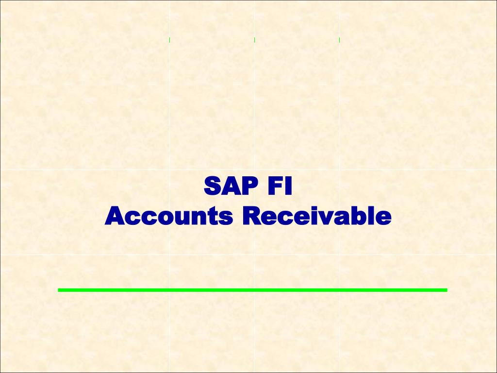PPT - SAP FI Accounts Receivable PowerPoint Presentation