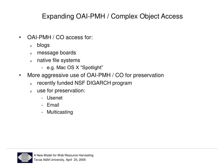Expanding OAI-PMH / Complex Object Access