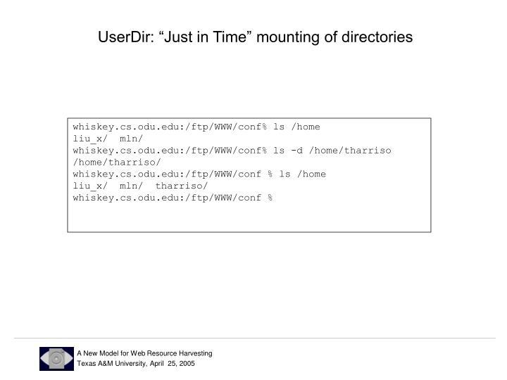 "UserDir: ""Just in Time"" mounting of directories"