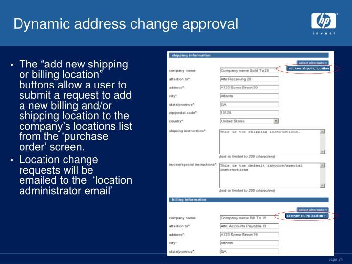 Dynamic address change approval