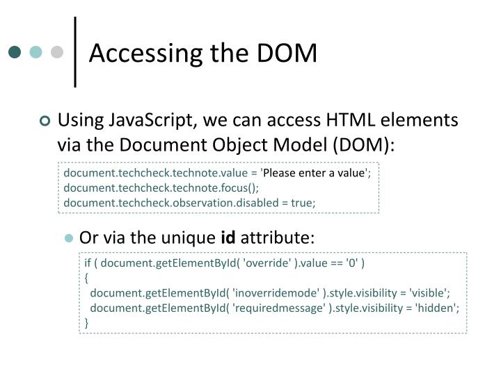 Accessing the DOM
