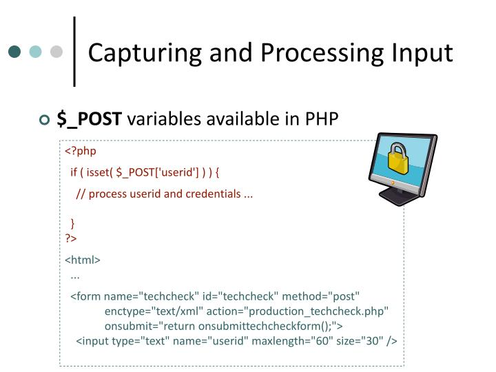 Capturing and Processing Input