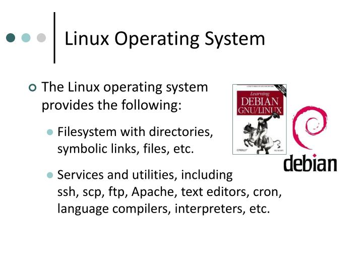 Linux Operating System