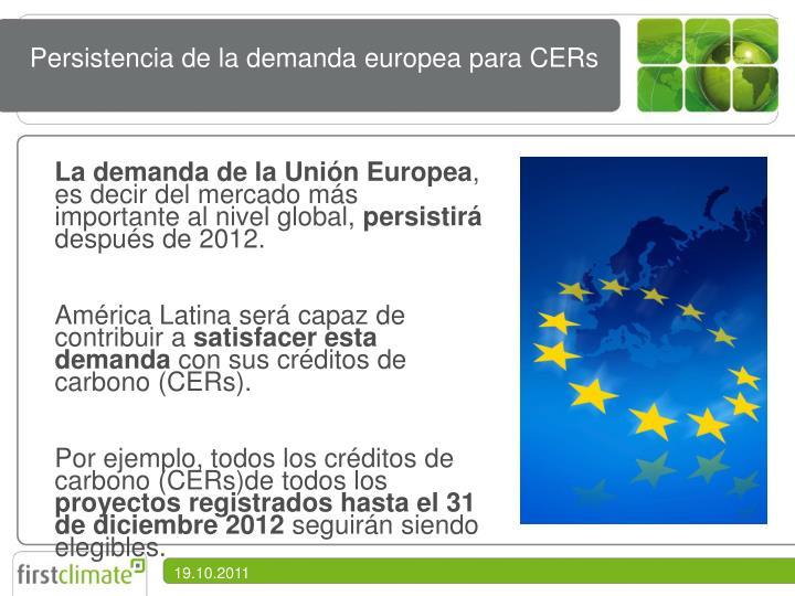 Persistencia de la demanda europea para CERs