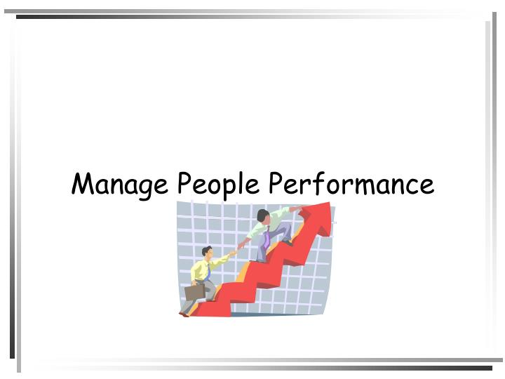 manage peopl performance project 1 American libraries canadian libraries universal library community texts project team building, delegating, interviewing, managing performance how to manage.