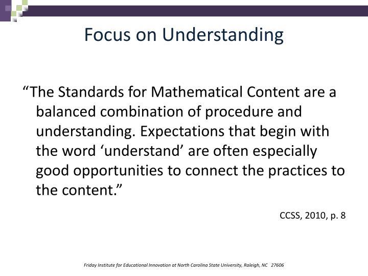 Focus on Understanding