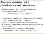 r andom variables joint distributions and covariance