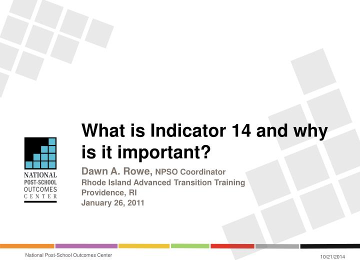 what is indicator 14 and why is it important n.
