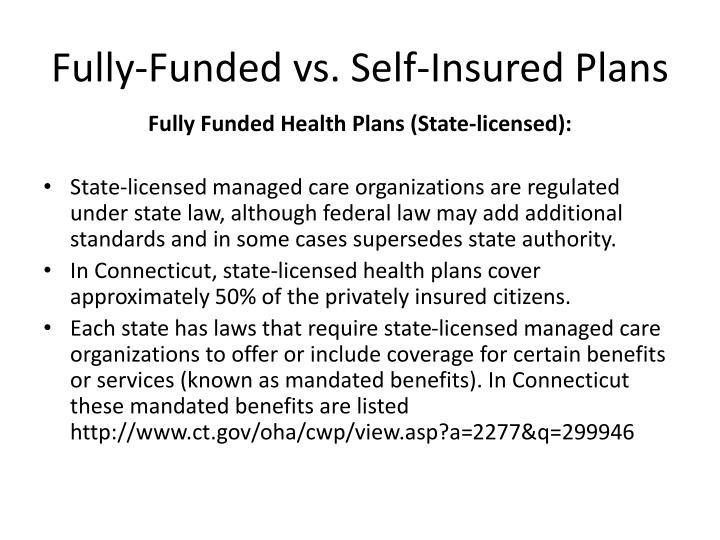 Fully-Funded vs. Self-Insured Plans