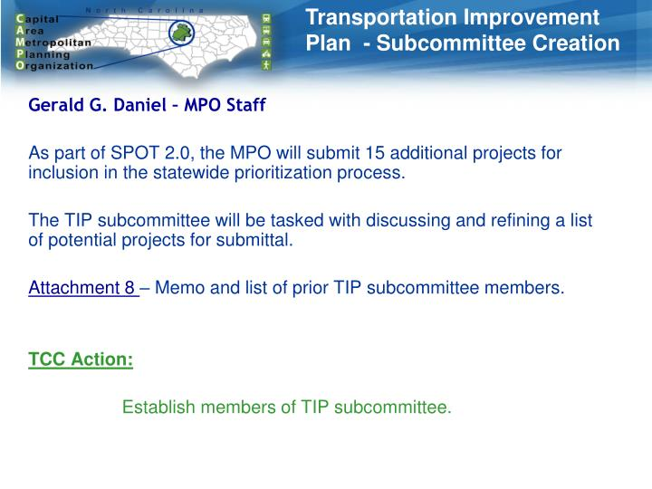 Transportation Improvement Plan  - Subcommittee Creation