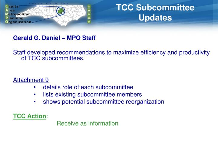 TCC Subcommittee Updates