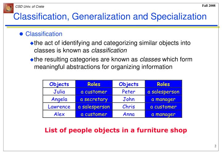 Classification generalization and specialization