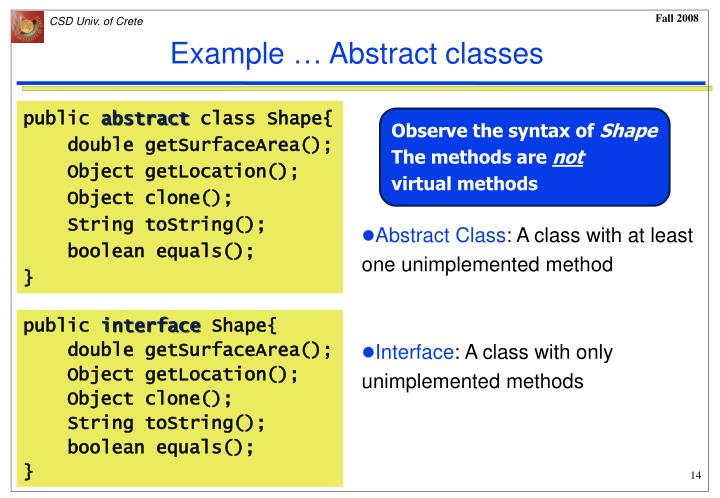 Example … Abstract classes