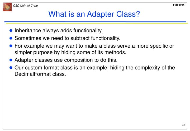 What is an Adapter Class?