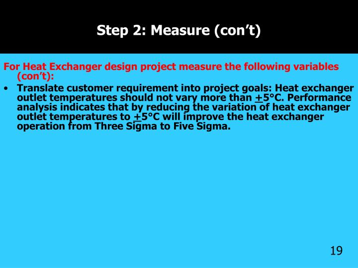 Step 2: Measure (con't)