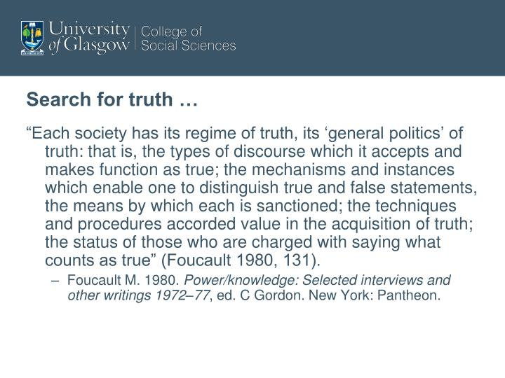 Search for truth …